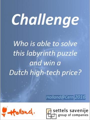 Labyrinth challenge Holland at CERN 2016