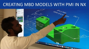 Creating MBD models with PMI in NX CAD